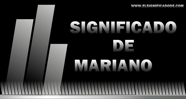 Significado De Mariano
